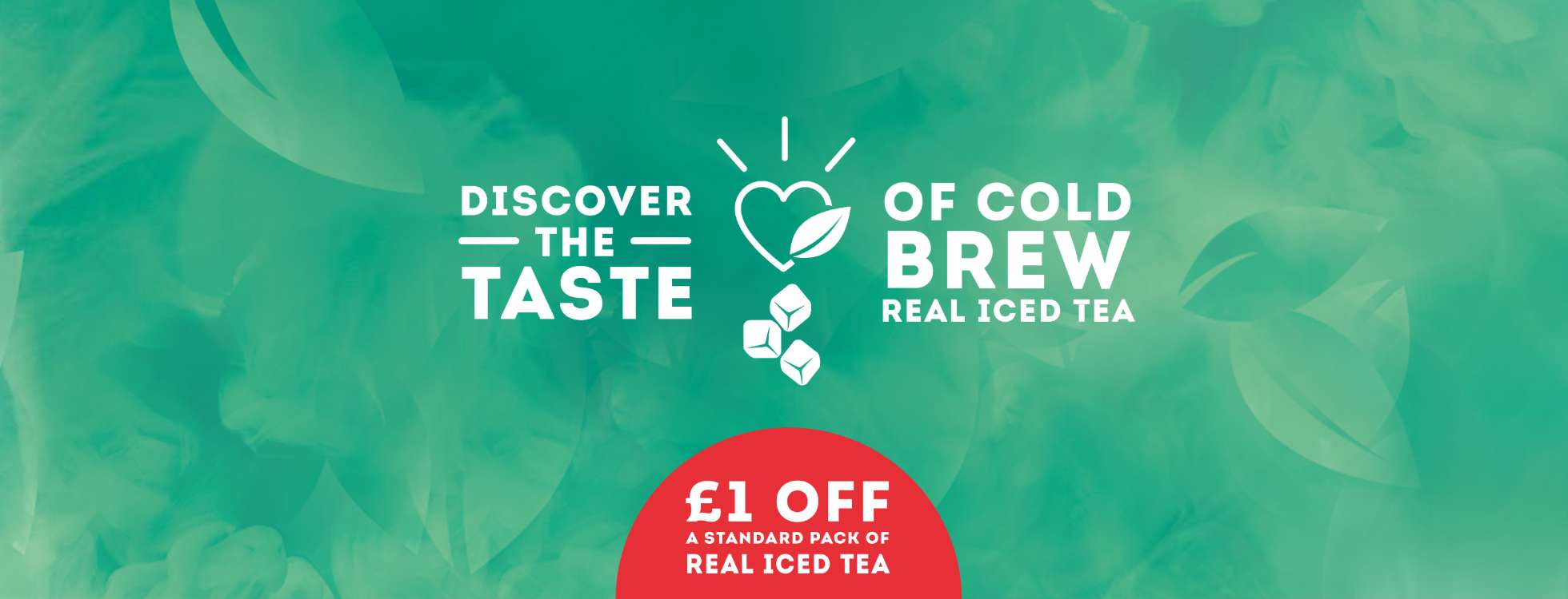 Real Iced Tea £1 Off Offers Banner image