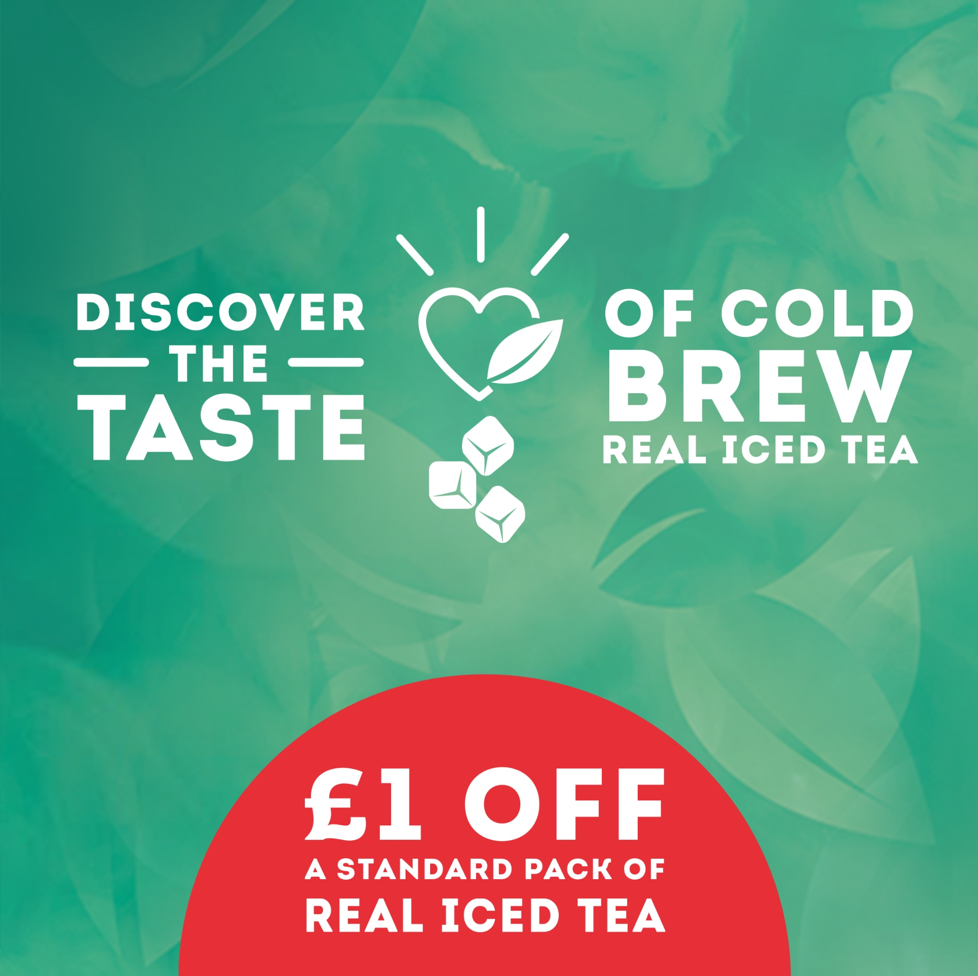 Real Iced Tea £1 Off Offers Preview image